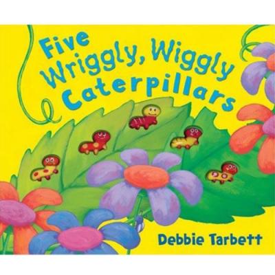 Five Wriggly,Wiggly Caterpillars 毛毛蟲歷險記精裝硬頁書