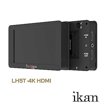 艾肯 IKAN Portkeys-LH5T 攝影監視器(5吋觸控Full HD)4K/IN