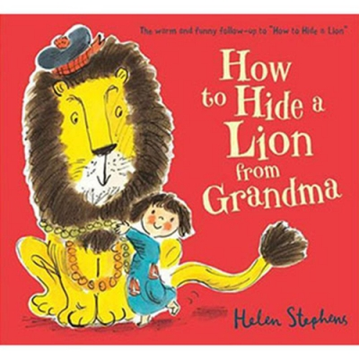 How To Hide A Lion From Grandma 跟奶奶的捉迷藏平裝繪本