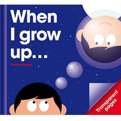 When I Grow Up 當我長大精裝膠片書