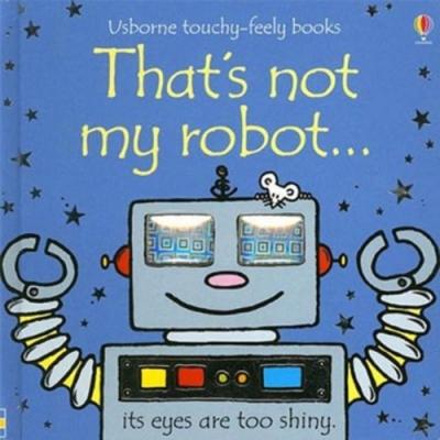 That s Not My Robot 那不是我的機器人觸摸書