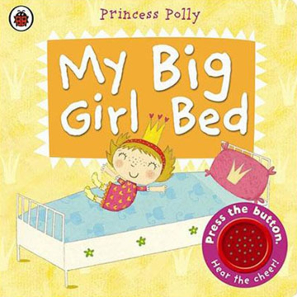 My Big Girl Bed A Princess Polly 波莉公主的床舖有聲書