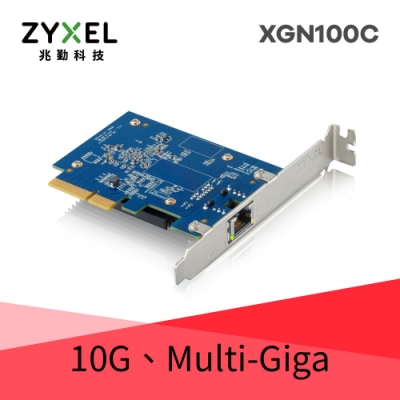 Zyxel 合勤 XGN100C 10Gb 單埠 高速 有線網路卡 PCI-E 3.0 QoS 擴充卡 RJ45 銅纜 五速