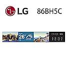LG 樂金 86吋 超視界廣角顯示器 86BH5C