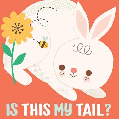 Is This My Tail? Rabbit 這是兔子的尾巴嗎?