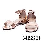 涼鞋 MISS 21 搶眼視覺一字帶金屬羊皮繫帶低跟涼鞋-粉
