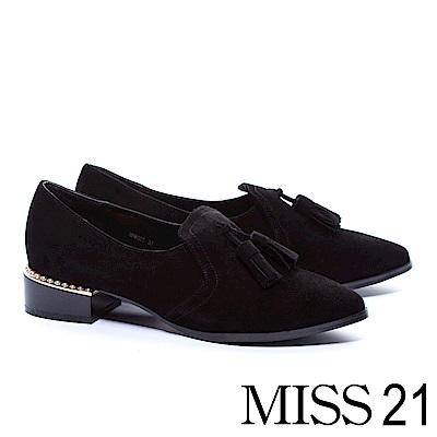 跟鞋 MISS 21 英倫流蘇珍珠點綴羊麂皮樂福低跟鞋-黑