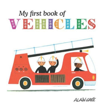 My First Book Of Vehicles 我的第一本交通工具書