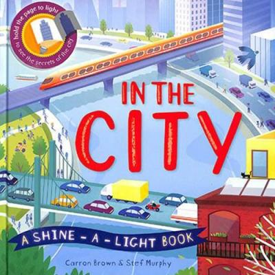 A Shine A Light Book:In The City 透光書:城市篇精裝繪本