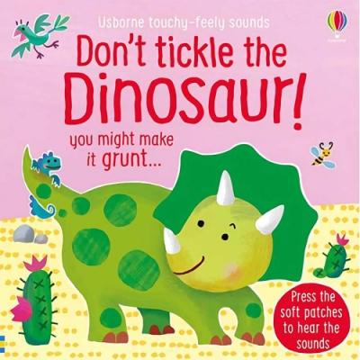 Don t Tickle The Dinosaur! 別對恐龍搔癢!觸摸音效書
