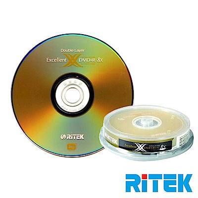 RITEK錸德 8X DVD+R DL 8.5GB X版/10片布丁桶裝