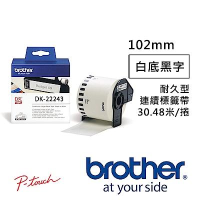 Brother DK-22243 連續標籤帶 ( 102mm 白底黑字 ) 耐久型紙質