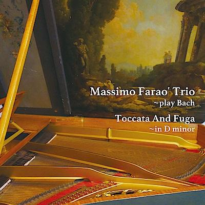 馬斯莫.法羅三重奏 - 演奏巴哈 CD