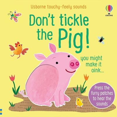 Don t Tickle The Pig! 別對小豬搔癢!觸摸音效書