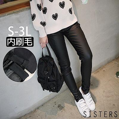 女神顯瘦系內刷毛霧感皮褲(S-3L) SISTERS