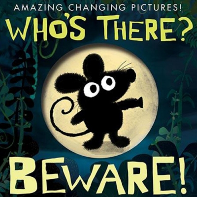 Who s There? Beware! 小老鼠去奶奶家新奇操作硬頁書