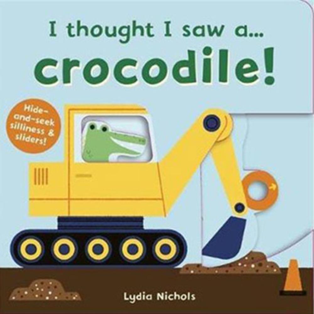 I Thought I Saw A...Crocodile! 鱷魚玩捉迷藏硬頁操作書