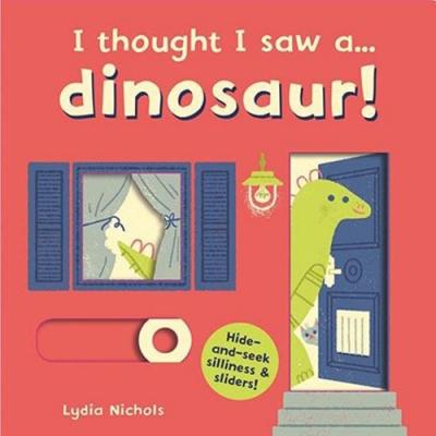 I Thought I Saw A... Dinosaur! 恐龍玩捉迷藏硬頁操作書