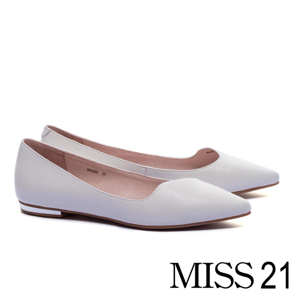平底鞋 MISS 21 經典優雅剪裁鞋口全真皮尖頭平底鞋-米白