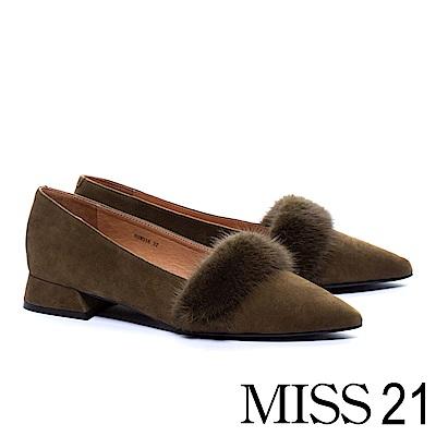 低跟鞋 MISS 21 復古質感貂毛條帶羊麂皮尖頭低跟鞋-綠
