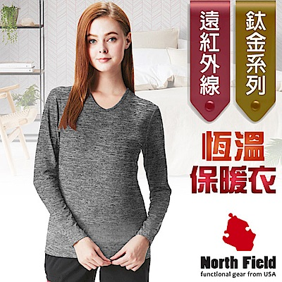 North Field 女 鈦金 遠紅外線+膠原蛋白V領控溫強刷毛保暖衛生衣_麻灰