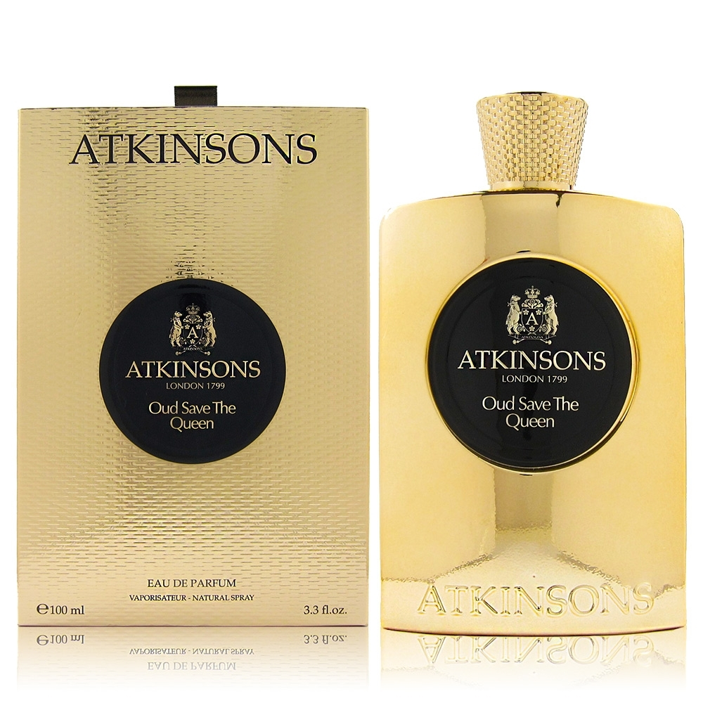 ATKINSONS OUD SAVE THE QUEEN 沉香皇后 EDP 100ML 贈同品牌針管