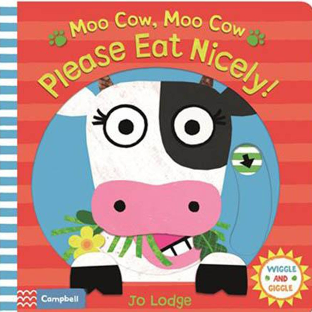 Moo Cow, Moo Cow, Please Eat Nicely! 推拉硬頁書