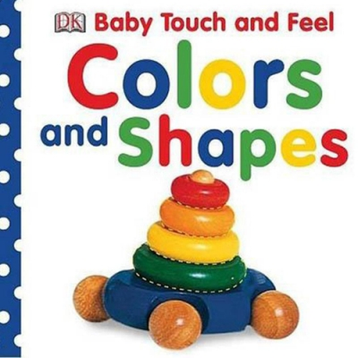 Baby Touch And Feel:Colours And Shapes 觸感軟皮書