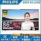 【福利品】PHILIPS飛利浦 86吋 4K UHD聯網液晶顯示器+視訊盒 86PUH8504 product thumbnail 1