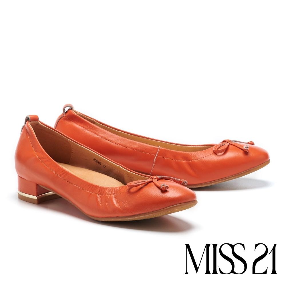 低跟鞋 MISS 21 舒適優雅蝴蝶結設計全真皮方頭低跟鞋-橘