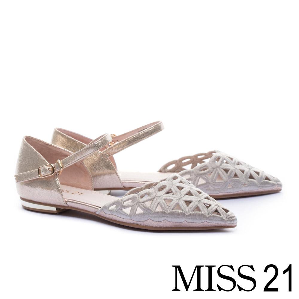 平底鞋 MISS 21 時髦潮感電繡鏤空金屬羊絨布繫帶尖頭平底鞋-金