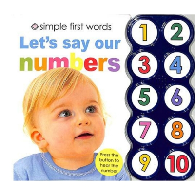Simple First Word:Let s Say Our Numbers 一起唸數字硬頁有聲書(美國版)