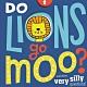 Do Lions Go Moo? 獅子會哞哞叫嗎?操作書 product thumbnail 1