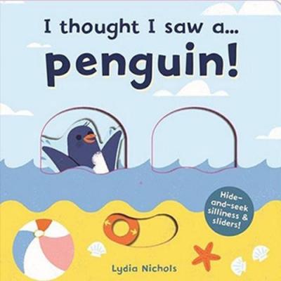 I Thought I Saw A...Penguin! 企鵝玩捉迷藏硬頁操作書