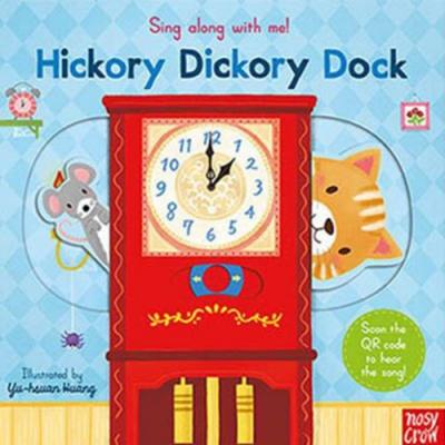Hickory Dickory Dock 滴答滴答鐘聲響童謠歌唱操作書(英國版)