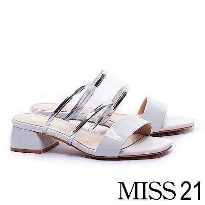拖鞋 MISS 21 前衛摩登異材質透明PVC漆皮寬帶粗跟拖鞋-白