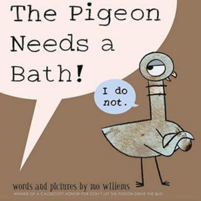 The Pigeon Needs A Bath! 鴿子要洗澡平裝繪本