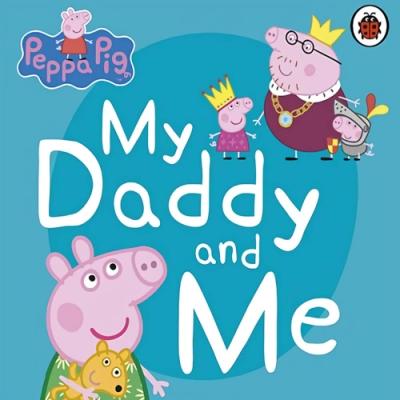 Peppa Pig:My Daddy And Me 佩佩豬與爸爸豬玩遊戲硬頁書