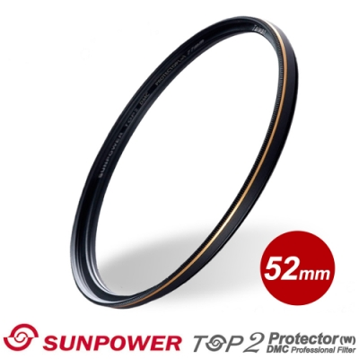 SUNPOWER TOP2 PROTECTOR 超薄多層鍍膜保護鏡/52mm