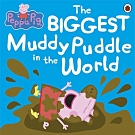 The Biggest Muddy Puddle In The World 平裝故事書