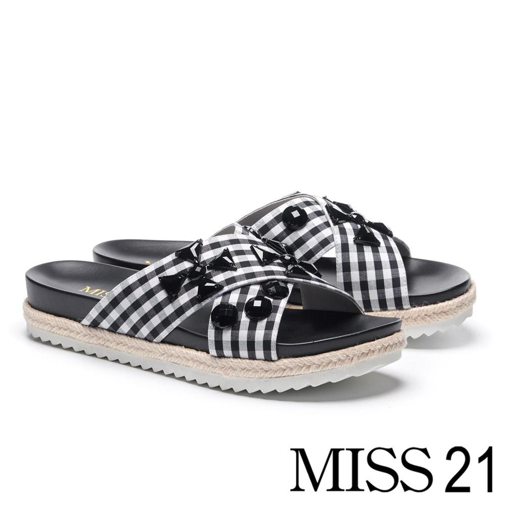 拖鞋 MISS 21 復古個性黑鑽交叉黑白格紋布厚底拖鞋-格紋