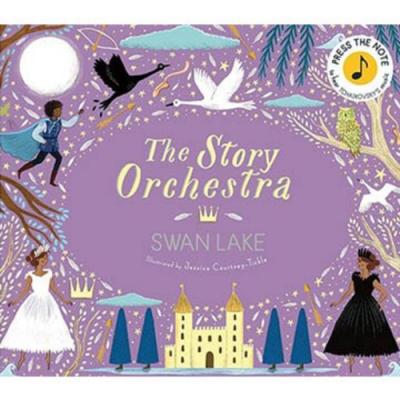 The Story Orchestra:Swan Lake 天鵝湖音樂故事精裝有聲繪本