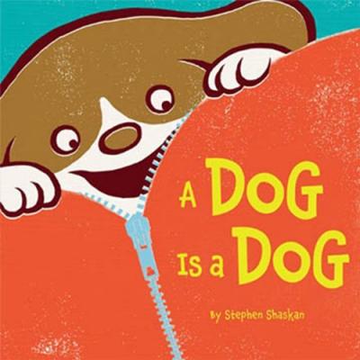 A Dog Is A Dog 小狗就是小狗!大開兒童繪本
