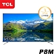 TCL 50吋P8M系列 4K Android 9.0 智慧液晶顯示器 product thumbnail 1