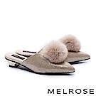拖鞋 MELROSE 搶眼魅力毛球設計低跟穆勒拖鞋-金