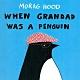 When Grandad Was A Penguin 爺爺是企鵝精裝繪本 product thumbnail 1