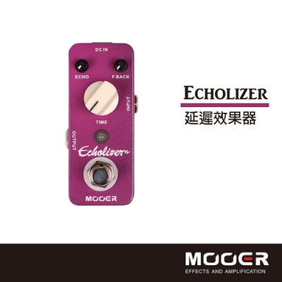MOOER Echolizer延遲效果器