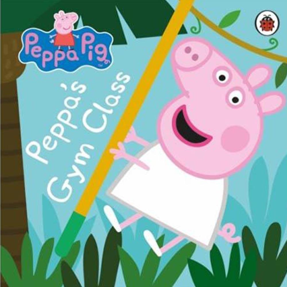 Peppa Pig:Peppa's Gym Class 佩佩豬去運動精裝硬頁書