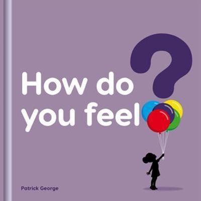 How Do You Feel? 你感覺如何精裝繪本