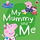 Peppa Pig:My Mummy And Me 佩佩豬和媽媽豬玩遊戲硬頁書 product thumbnail 1